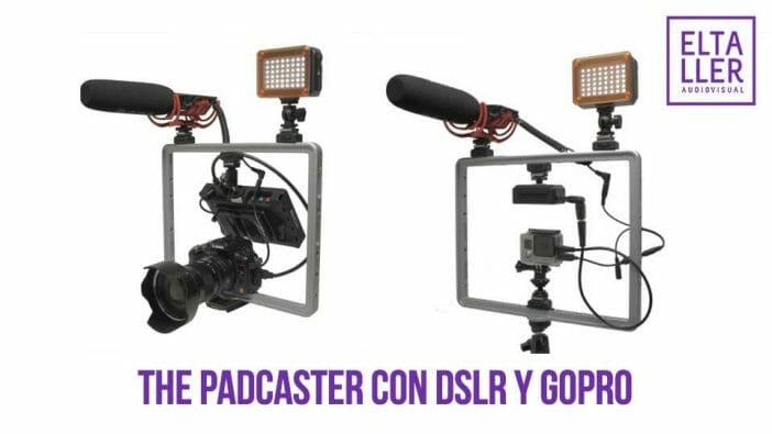 Graba vídeo con the Padcaster tengas una Reflex Digital o DSLR o una GoPro...