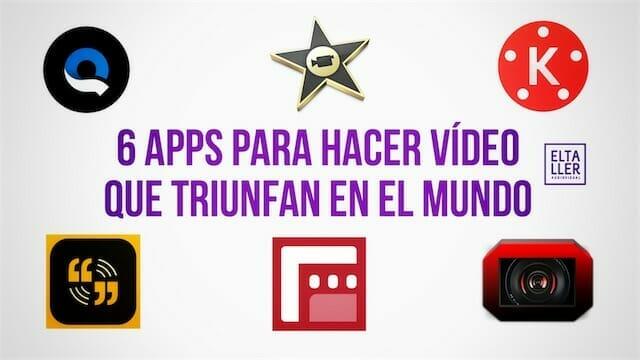 Aplicaciones para hacer vídeos