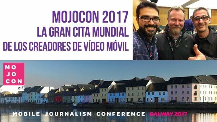 Mojocon 2017 - El taller audiovisual acude a la cita anual del vídeo móvil