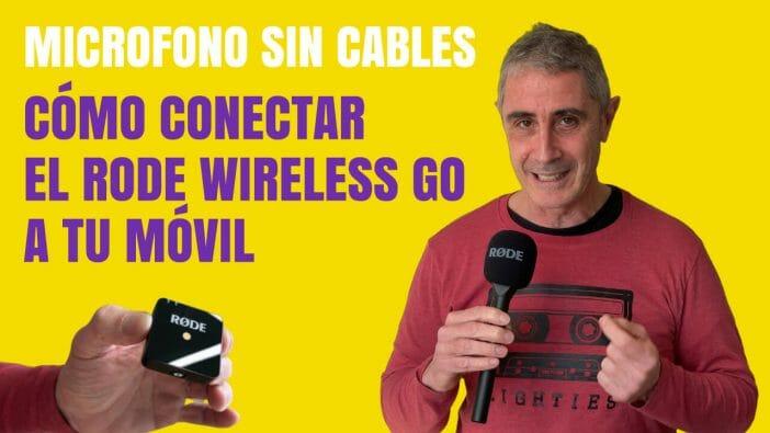 Conectar Rode Wireless al movil